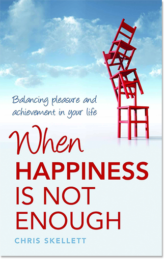 When Happiness is Not Enough: Balancing Pleasure and Achievement in your Life.